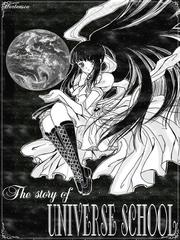 The story of Universe School( HOT HOT)