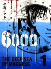 6000 the deep sea of madness