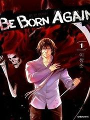 Be Born Again