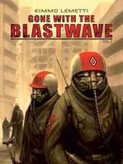Gone with the Blastwawe